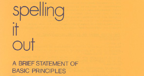 Spelling it Out: a brief statement of basic principles