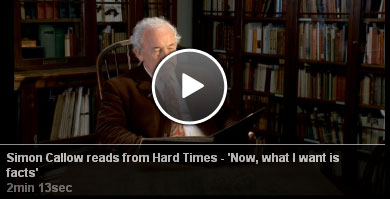 Simon Callow reads from Hard Times - 'Now, what I want is facts'