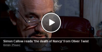 Simon Callow reads 'the death of Nancy' from Oliver Twist