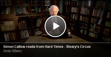 Simon Callow reads from Hard Times - Sleary's Circus