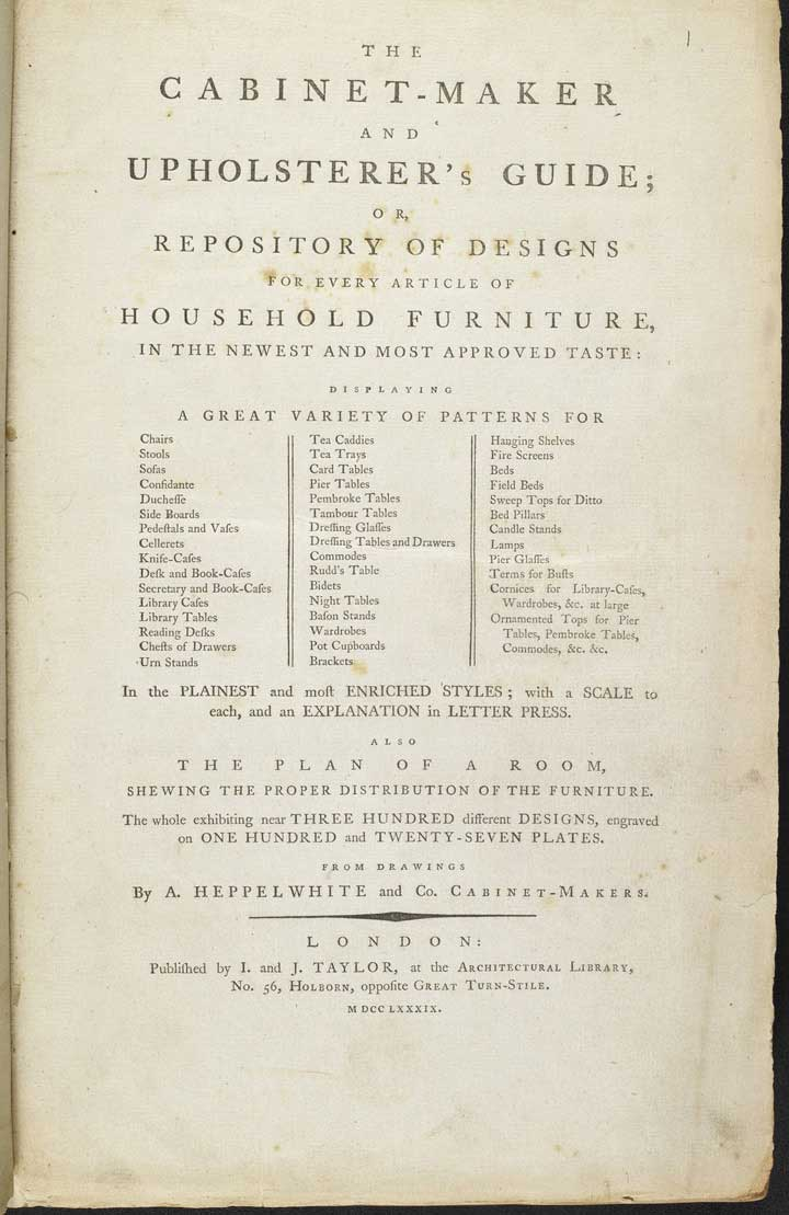 The Cabinet-Maker and Upholsterer's Guide, 1789