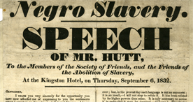 Anti Slavery speech made by an abolitionist political candidate in Hull, 1832