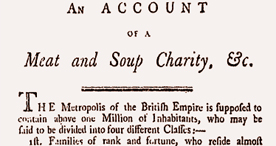 An Account of a Meat and Soup Charity Established in the Metropolis, in the Year 1797