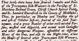 Article in the London Gazette describing the violent actions of London silk weavers, 1763