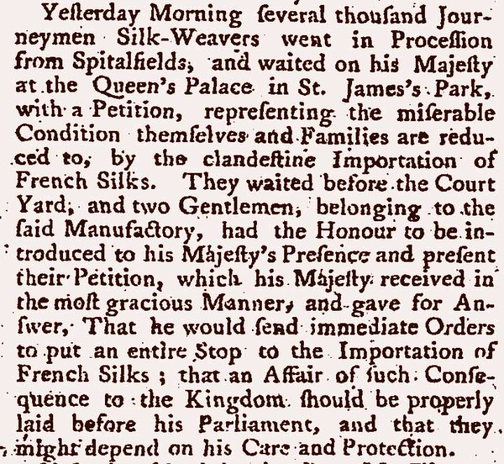 Article describing a petition presented to the king by London silkweavers, 1764