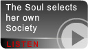 The Soul selects  her own Society