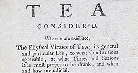 Detail of The Good and Bad effects of Tea Considered