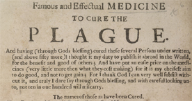 A Famous and Effectual Medicine to Cure the Plague