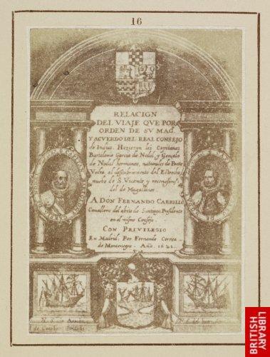 Juan de Courbes: Title page to 'Viage de los Capitanes de Nodal'. (Madrid, 1641.)