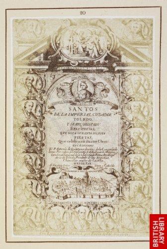 Juan van Noort:  Title page to 'Los Santos de Toledo'. (Madrid, 1651.)