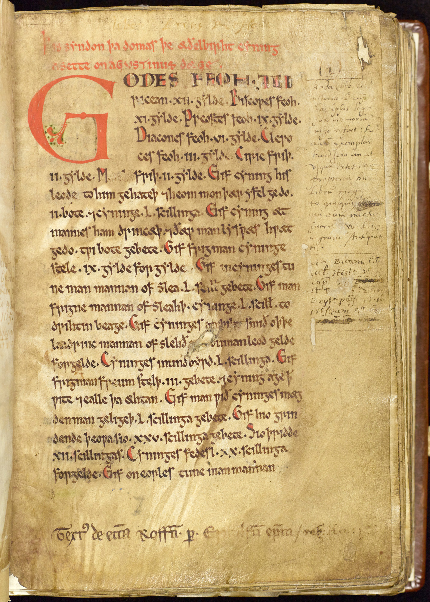 The laws of Æthelberht represent the oldest text we have in Old English