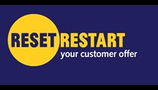 Reset Restart your customer offer
