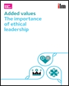 Added values: the importance of ethical leadership