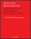 After the apocalypse: lessons from the financial crisis