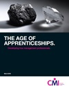 The age of apprenticeships: developing true management professionals