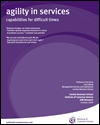 Agility in services: capabilities for difficult times