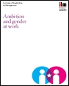 Ambition and gender at work