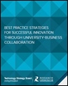 Best practice strategies for successful innovation through university-business collaboration