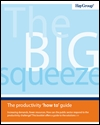 The big squeeze: the productivity 'how to' guide