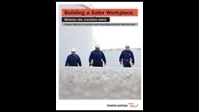 Building a safer workplace: Towers Watson's research and consulting services lead the way