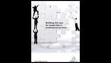 Image of Building the case for leadership in professional services cover