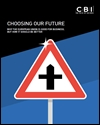 Choosing our future: why the European Union is good for business, but how it should be better
