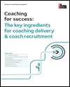 Coaching for success: the key ingredients for coaching delivery and coach recruitment