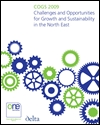 COGS 2009: challenges and opportunities for growth and sustainability in the North East