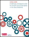COGS 2009: challenges and opportunities for growth and sustainability in the West Midlands