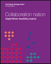 Collaboration nation: digital Britain feasibility projects