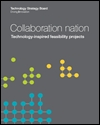 Collaboration nation: technology-inspired feasibility projects