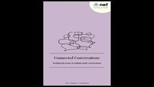 Connected conversations: tackling big issues by linking small conversations