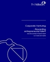 Corporate venturing: rewarding entrepreneurial talent: summary