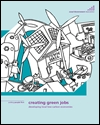 Creating green jobs: developing local low-carbon economies