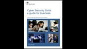 Cyber security skills: a guide for business