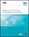 Delivering the promise of management practices
