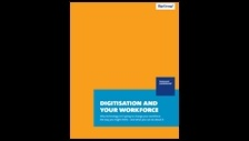 Digitisation and your workforce