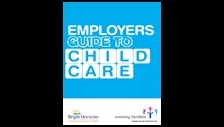 Employers' guide to childcare