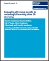 Engaging all young people in meaningful learning after 16: a review