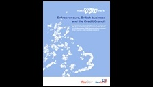 Entrepreneurs, British business and the credit crunch