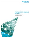 Forward thinking report: changing the way you think about change