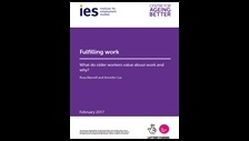 Fulfilling work: what do older workers value about work and why?