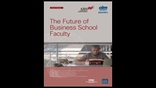The future of business school faculty