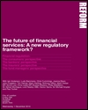 The future of financial services: A new regulatory framework?