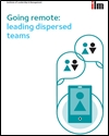 Going remote: leading dispersed teams