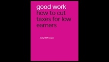 Good work: how to cut taxes for low earners