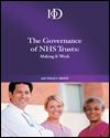 The governance of NHS trusts: making it work