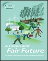 A green and fair future: for a just transition to a low carbon economy