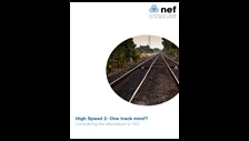 High Speed 2: one track mind? considering the alternatives to HS2