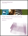 High value manufacturing: key technology area 2008-2011